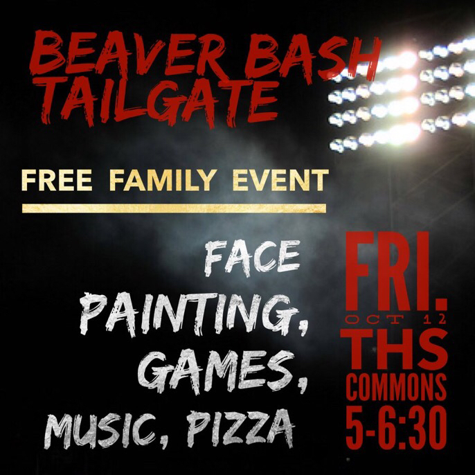 Beaver Bash Friday. THS Commons. 5:00.